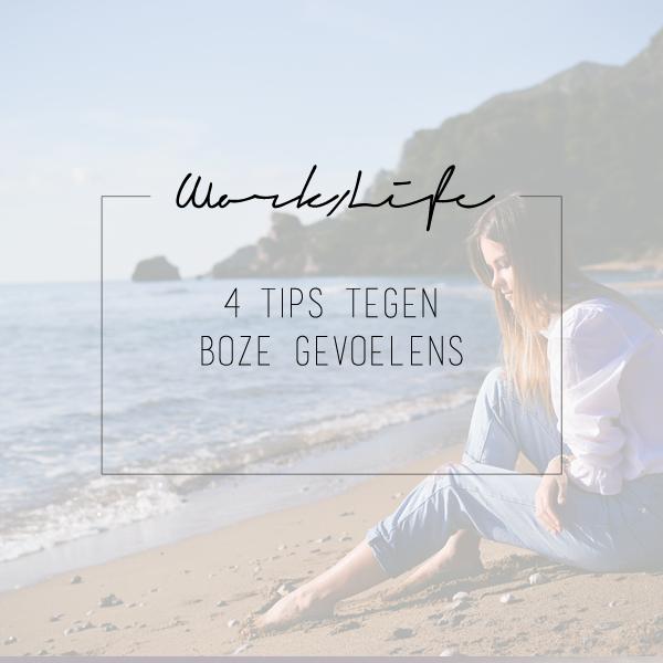 4 tips tegen boze gevoelens | BentheBemelman.com