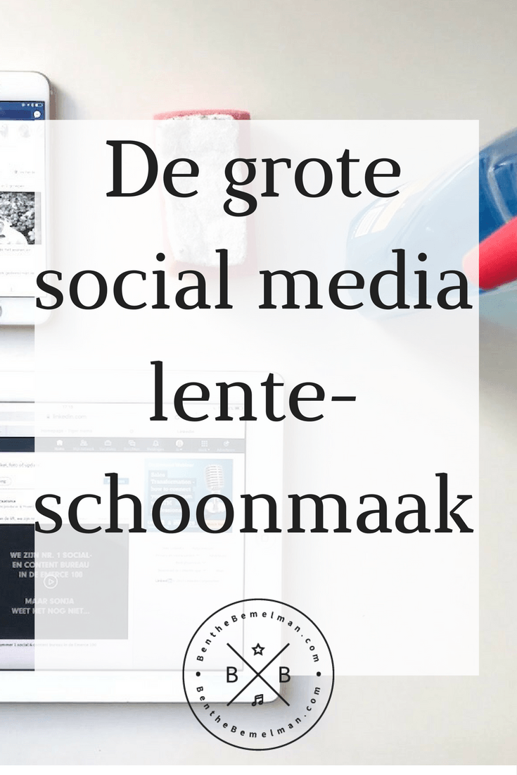 Social media lenteschoonmaak